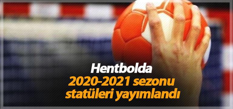 Hentbolda 2020-2021 sezonu statüleri yayımlandı
