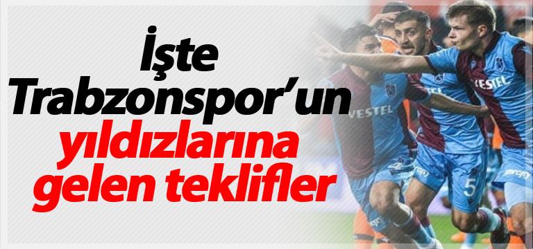 İşte Trabzonspor'un yıldızlarına gelen teklifler