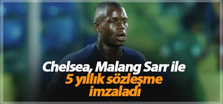 Chelsea, Malang Sarr ile 5 yıllık sözleşme imzaladı