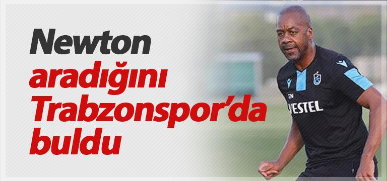 Newton aradığını Trabzonspor'da buldu
