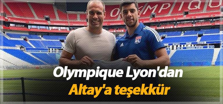 Olympique Lyon'dan Altay'a teşekkür