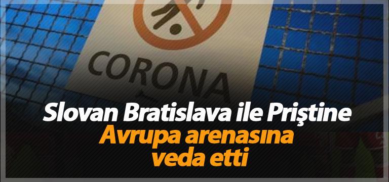 Slovan Bratislava ile Priştine Avrupa arenasına veda etti