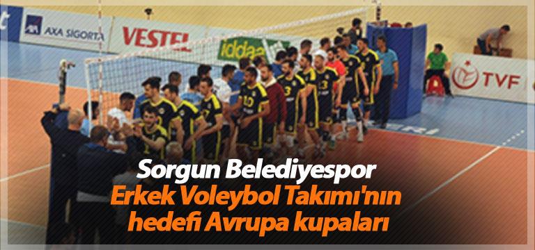 Sorgun Belediyespor Erkek Voleybol Takımı'nın hedefi Avrupa kupaları