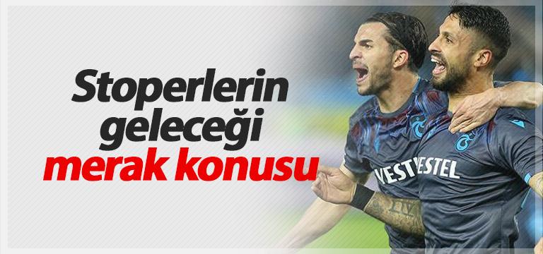 Trabzonspor'da stoperler gözden düştü
