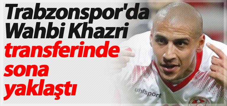 Trabzonspor'da Wahbi Khazri transferinde sona yaklaştı
