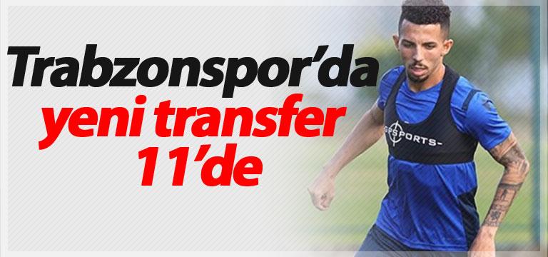 Trabzonspor'da yeni transfer 11'de