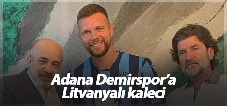 Adana Demirspor'a Litvanyalı kaleci