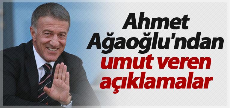 Ahmet Ağaoğlu'ndan umut veren açıklamalar
