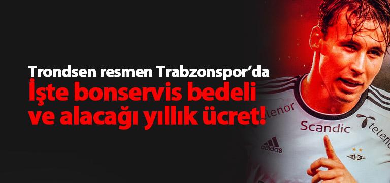 Andres Trondsen resmen Trabzonspor'da