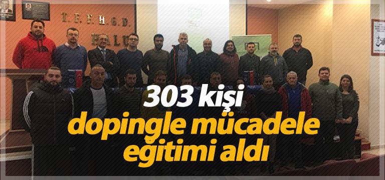 303 kişi dopingle mücadele eğitimi aldı