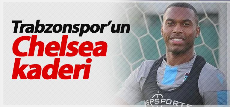Trabzonspor'un Chelsea kaderi