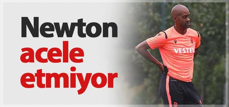 Eddie Newton ekip konusunda acele etmiyor