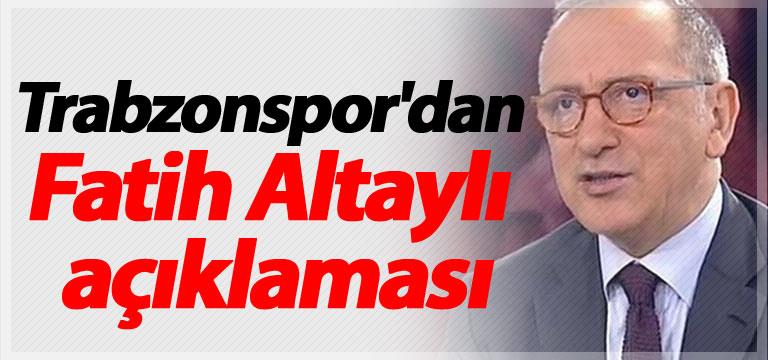 Trabzonspor'dan Fatih Altaylı açıklaması