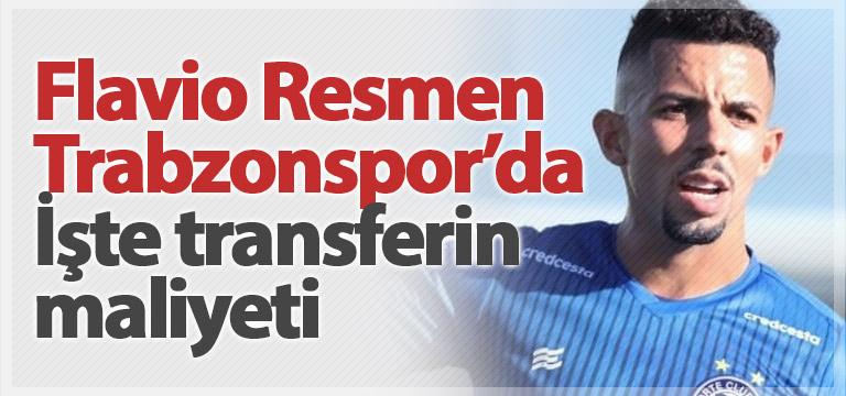 Trabzonspor Flavio'nun maliyetini açıkladı