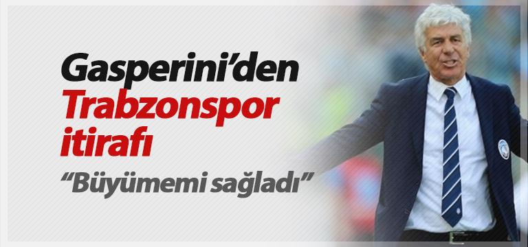 Gasperini'den Trabzonspor itirafı!