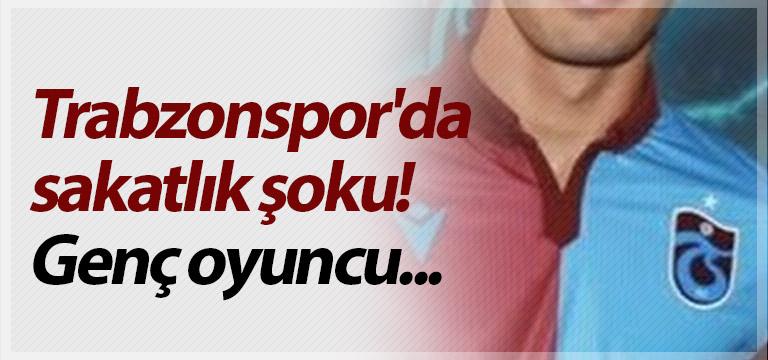 Trabzonspor'da sakatlık şoku! Genç oyuncu…