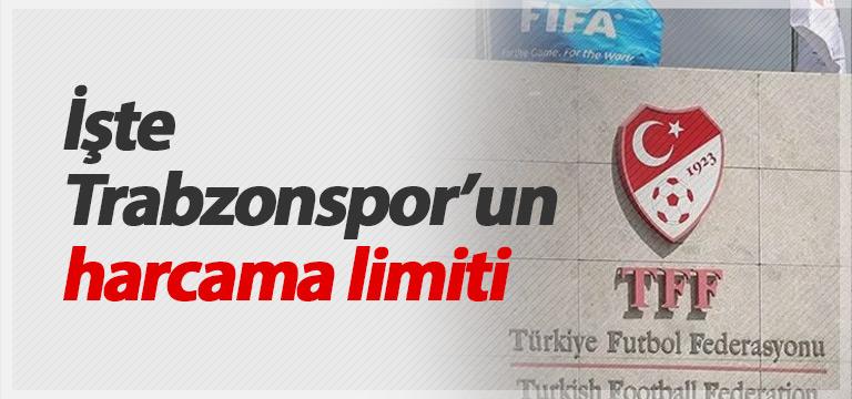 İşte Trabzonspor'un harcama limiti