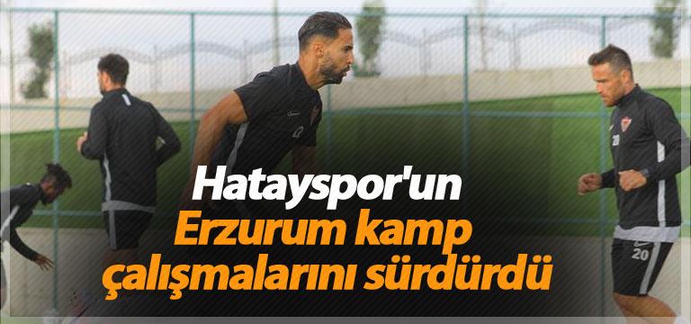 Hatayspor'un Erzurum kamp çalışmalarını sürdürdü