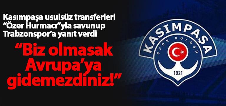 Kasımpaşa'dan Trabzonspor'a şikayet cevabı