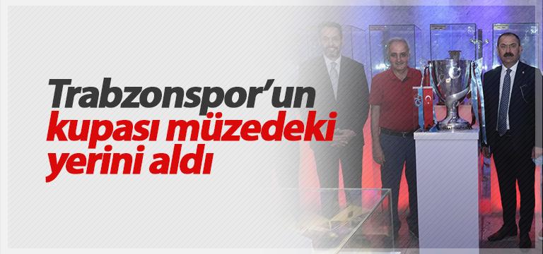 Trabzonspor'da kupa müzede sergilenmeye başlandı