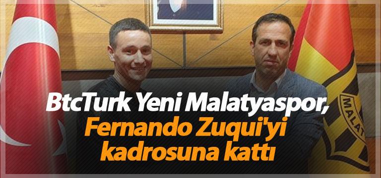 BtcTurk Yeni Malatyaspor, Fernando Zuqui'yi kadrosuna kattı