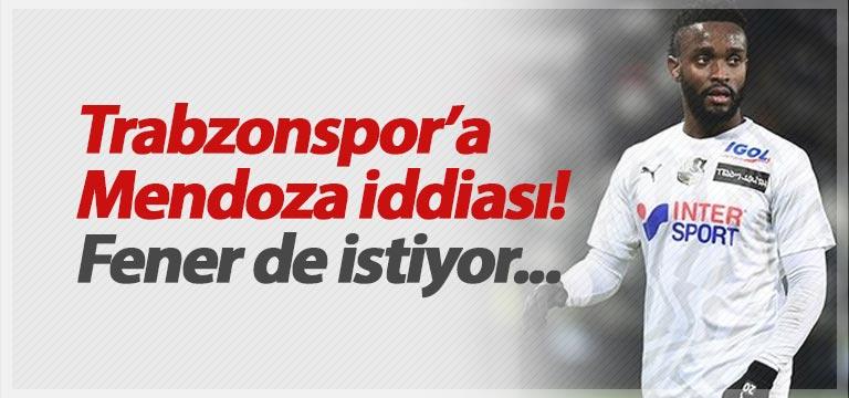 Trabzonspor'a Stiven Mendoza iddiası
