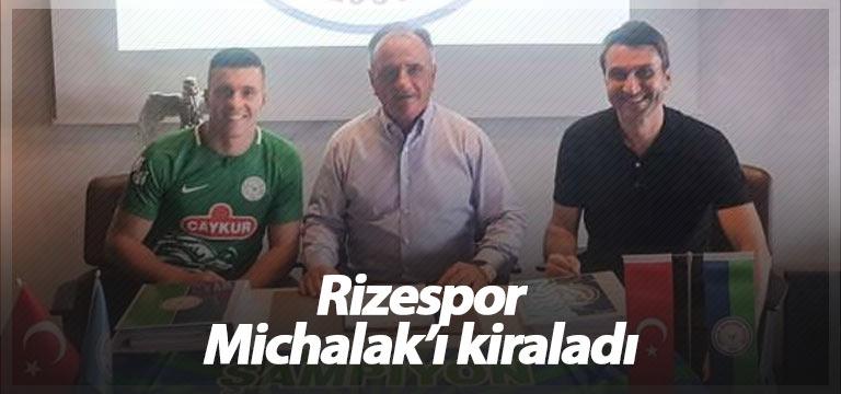 Rizespor Michalak'ı kiralık olarak aldı