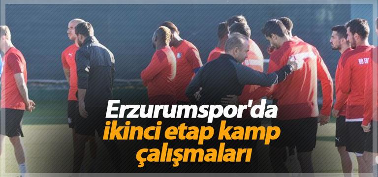 Erzurumspor'da ikinci etap kamp çalışmaları
