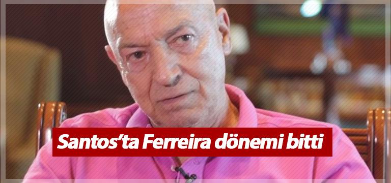 Santos Ferreira ile yolları ayırdı