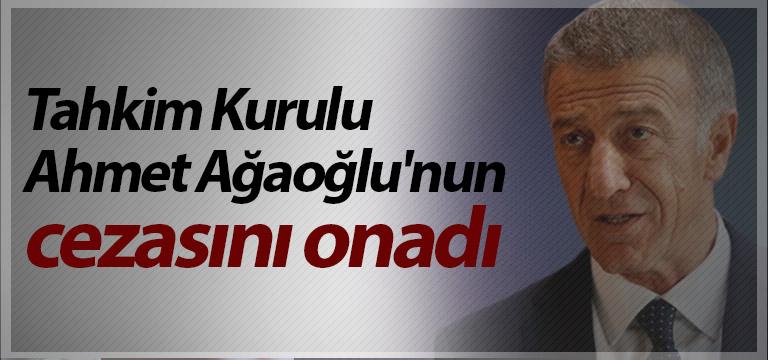 Tahkim Kurulu Ahmet Ağaoğlu'nun cezasını onadı