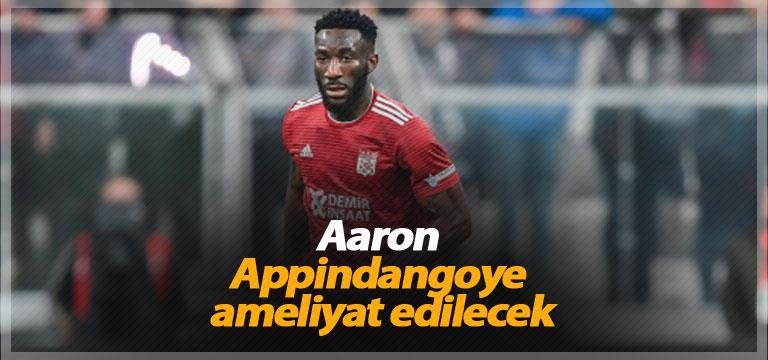 Aaron Appindangoye ameliyat edilecek