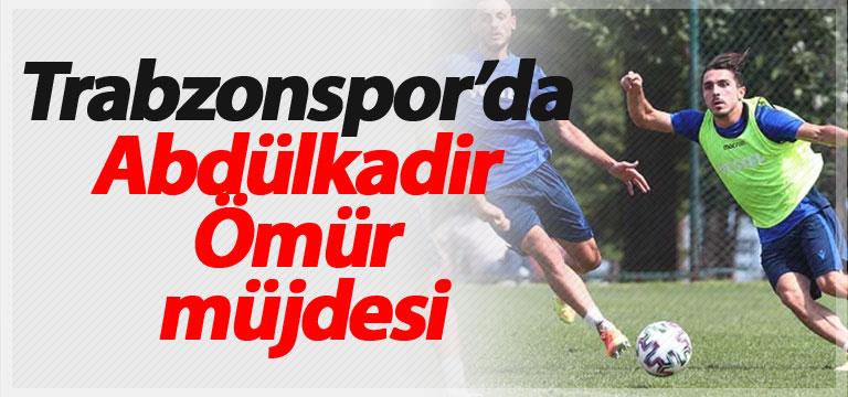 Trabzonspor'da Abdülkadir Ömür müjdesi