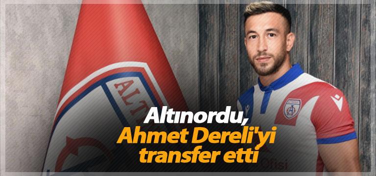 Altınordu, Ahmet Dereli'yi transfer etti
