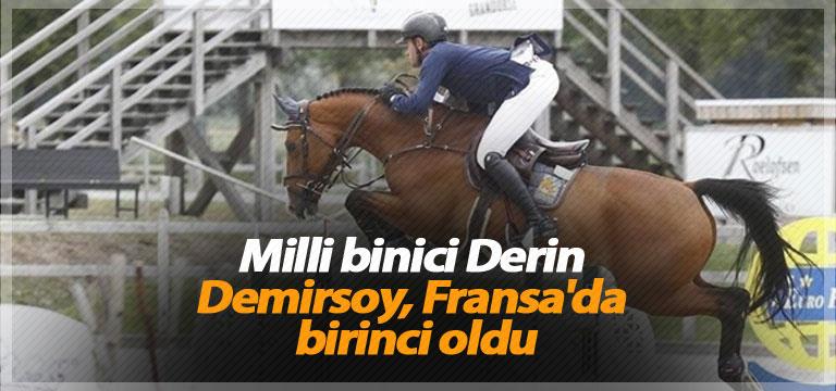 Milli binici Derin Demirsoy, Fransa'da birinci oldu