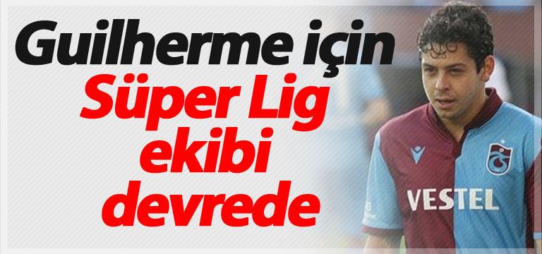 Guilherme için Süper Lig ekibi devrede