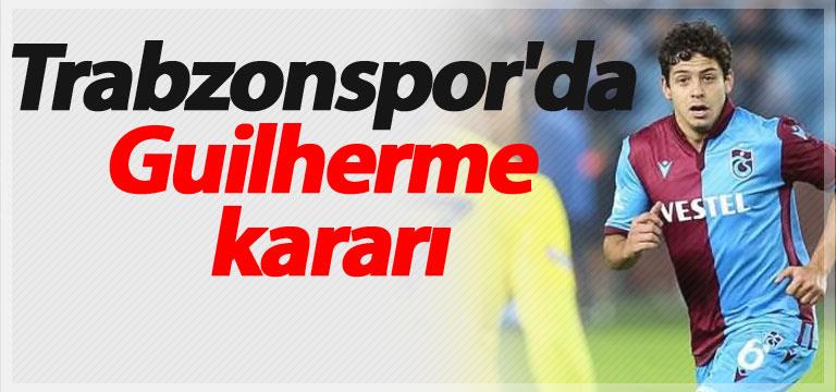 Trabzonspor'da Guilherme kararı
