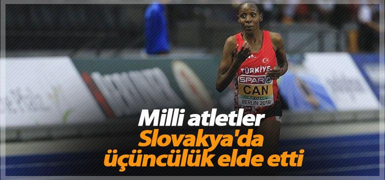 Milli atletler Slovakya'da üçüncülük elde etti