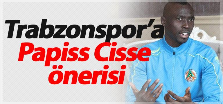 Trabzonspor'a Papiss Cisse önerisi
