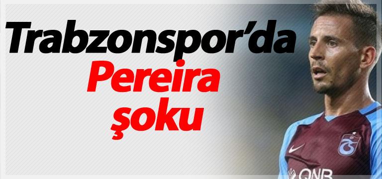 Trabzonspor'da Pereira şoku