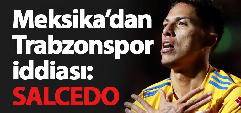 Trabzonspor'un gözü Salcedo'da