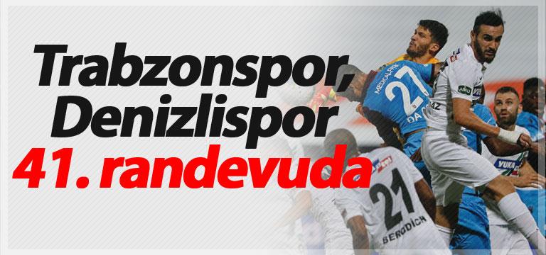 Trabzonspor, Denizlispor 41. randevuda