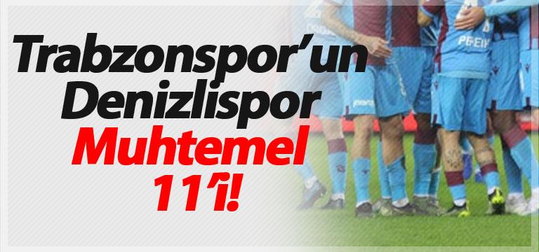 Trabzonspor'un Denizlispor Muhtemel 11'i!