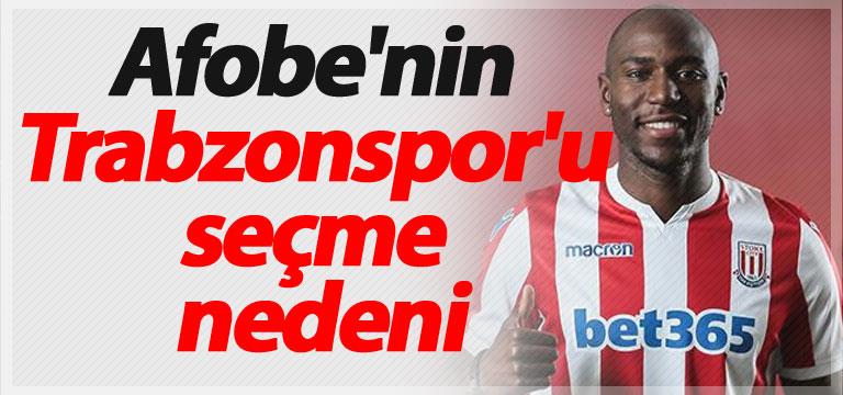 Afobe'nin Trabzonspor'u seçme nedeni