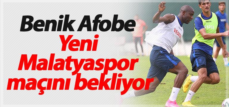 Benik Afobe Yeni Malatyaspor maçını bekliyor