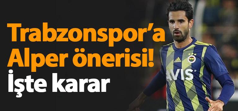 Alper Potuk Trabzonspor'a önerildi! İşte karar