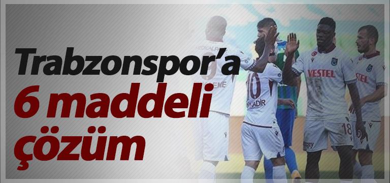 Trabzonspor'un sorunlarının çözümü için 6 madde