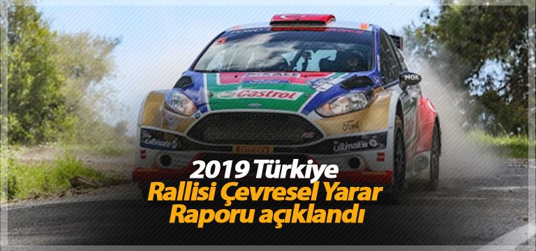 2019 Türkiye Rallisi Çevresel Yarar Raporu açıklandı