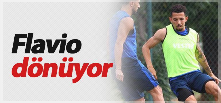 Trabzonspor'da Flavio takıma dönüyor