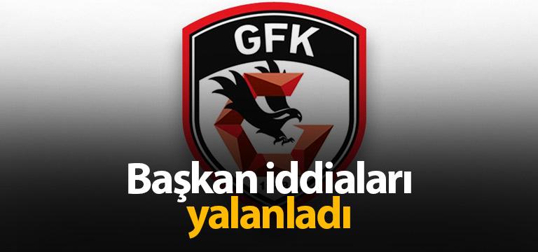 Gaziantep FK'da başkan iddiaları yalanladı