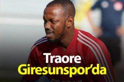 Traore Giresunspor'a imza attı